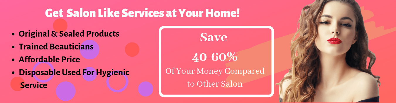 Beauty Services at home | Beauty parlour Services at Home | Salon at